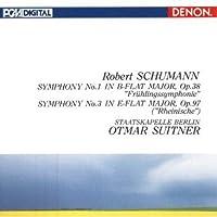 シューマン:交響曲第1番<春>&第3番<ライン>