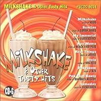 Milkshake & Other Tasty Hits