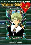 Video Girl Ai, Vol. 1: Preproduction (Animerica Extra Graphic Novel)