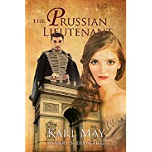 The Prussian Lieutenant (The Hussar's Love Book 1)