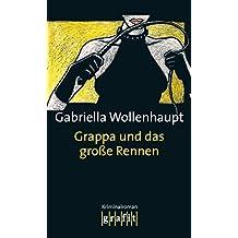 Grappa und das große Rennen: Maria Grappas 11. Fall (German Edition)