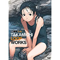 LO画集2-A -TAKAMICHI LOOP WORKS- (FLOW COMICS)