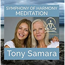 Symphony of Harmony Meditation