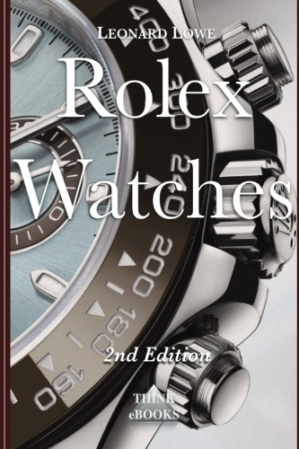 Rolex Watches: From the Rolex ...