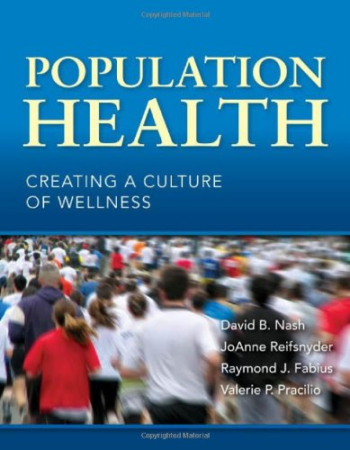 Download Population Health: Creating a Culture of Wellness 076378043X
