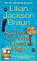 The Cat Who Lived High (Cat Who...)