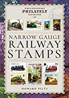 Narrow Gauge Railway Stamps (Transport Philately)