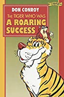 The Tiger Who Was a Roaring Success
