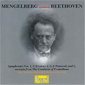 Mengelberg Conducts Beethoven - Symphonies no 1, 3-6 & 8
