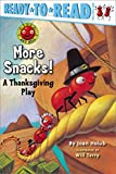 More Snacks!: A Thanksgiving Play (Ant Hill Book 1) (English Edition)