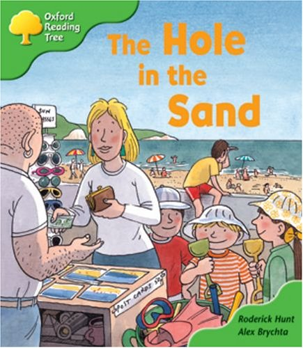 Oxford Reading Tree: Stage 2: First Phonics: the Hole in the Sandの詳細を見る