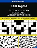 USC Trojans Trivia Crossword Word Search Activity Puzzle Book: Greatest Basketball Players Edition