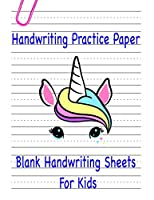 Handwriting Practice Paper: Blank Storybook Gift for Kids, Girls and Boys