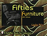 Fifties Furniture (Schiffer Book for Collectors)