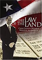 The Law Of The Land: Chief Justice Moore's Message To America - Expanded Edition [DVD]