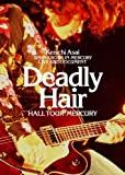 Deadly Hair-HALL TOUR MERCURY-[DVD]