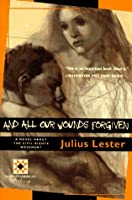 And All Our Wounds Forgiven (Harvest Book)