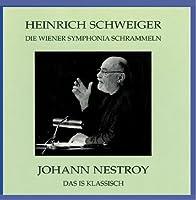 NESTROY,JOHANN - JOHANN NESTROY:Das is Klassisc *d* (1 CD)