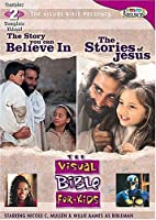 The Story You Can Believe In & The Stories of Jesus [DVD]