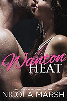Wanton Heat (Hot Island Nights Book 2) by [Marsh, Nicola]