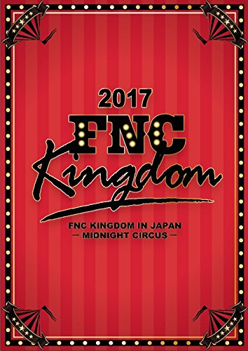 2017 FNC KINGDOM IN JAPAN -MID...