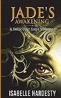 Jade's Awakening (Delacourt Saga)