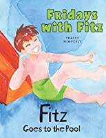Fitz Goes to the Pool (Fridays with Fitz)