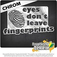 目は指紋を残さない Eyes do not leave fingerprints 18cm x 10cm 15色 - ネオン+クロム! ステッカービニールオートバイ