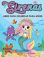 Libro de colorear de sirena para niños de 4 a 8 años: más de 40 páginas únicas y hermosas para colorear de sirena (Ideas para regalos de libros para niños)