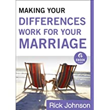 Making Your Differences Work for Your Marriage (Ebook Shorts)