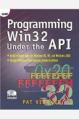 Programming Win32 Under the API Paperback