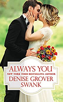 Always You (Bachelor Brotherhood Book 3) by [Swank, Denise Grover]