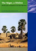 The Niger, a Lifeline: Effective Water Management in the Upper Niger Basin
