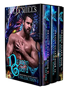 Dragon Guard: Paranormal Dating Agency (Collection Book 1) by [Mills, Julia]