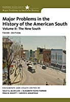 Major Problems in the History of the American South: The New South (Major Problems in American History)