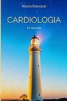 Cardiologia (Trilogia delle Erbacce)