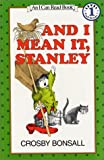 And I Mean It, Stanley (I Can Read Book & Cassette)
