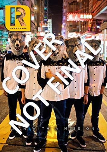 Rock Sound [UK] March 2019 MAN WITH A MISSION表紙 (単号)