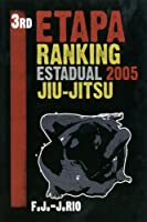 3rd Etapa Ranking Estadual 2005 Jiu-Jitsu [DVD]