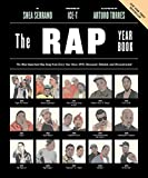 The Rap Year Book: The Most Important Rap Song From Every Year Since 1979, Discussed, Debated, and Deconstructed 画像