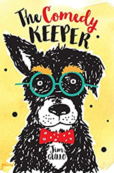 [Gullo, Jim]のThe Comedy Keeper (English Edition)