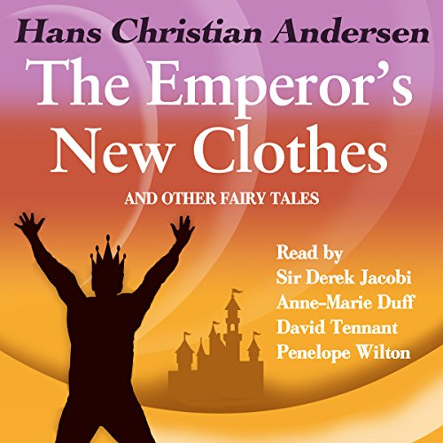 The Emperor's New Clothes and Other Fairy Tales | Hans Christian Andersen