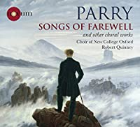 Songs of Farewell & Other Choral Works