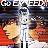 Go EXCEED!! / Tom-H@ck featuring 大石昌良