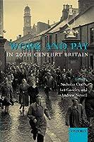 Work and Pay in Twentieth-Century Britain