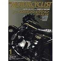 別冊 MOTORCYCLIST (モーターサイクリスト) 2007年 01月号 [雑誌]