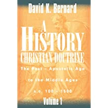 A History of Christian Doctrine Volume 1