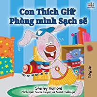 I Love to Keep My Room Clean (Vietnamese Edition) (Vietnamese Bedtime Collection)