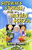 [(Sideways Stories from Wayside School )] [Author: Louis Sachar] [May-1998]