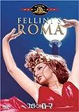 フェリーニのローマ [DVD] / ピーター・ゴンザレス, ブリッタ・バーンズ (出演); フェデリコ・フェリーニ (監督)